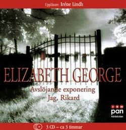Avslöjande exponering ; Jag, Rikard Elizabeth George
