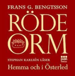 Röde Orm : Hemma och i österled