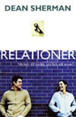 Relationer : nyckeln till kärlek, sex och allt annat