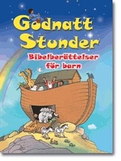 Godnattstunder : bibelberättelser för barn
