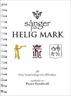 Sånger på Helig Mark : till bön, lovprisning och tillbedjan