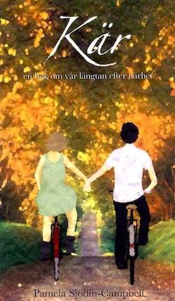 Kär : en bok om vår längtan efter närhet