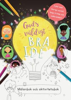 Guds väldigt bra idé : målarbok och aktivitetsbok