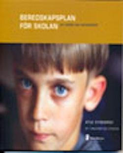 Beredskapsplan för skolan : vid kriser och katastrofer