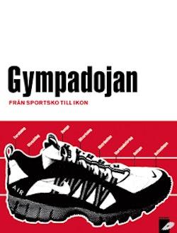 Gympadojan  från sportsko till ikon