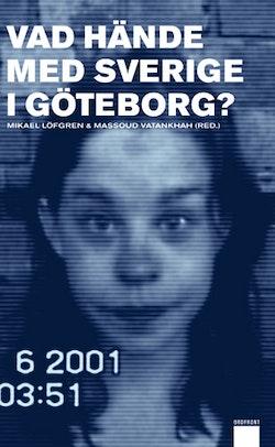 Vad hände med Sverige i Göteborg?