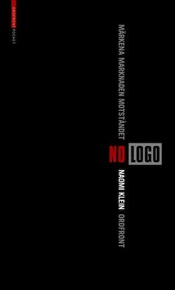 No Logo  märkena, marknaden, motståndet