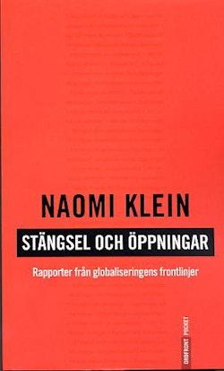 Stängsel och öppningar  Rapporter från globaliseringens frontlinje