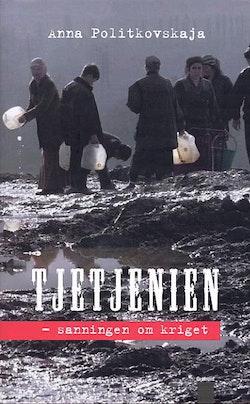 Tjetjenien sanningen om kriget