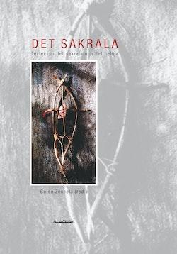 Det sakrala : texter om det sakrala och det heliga