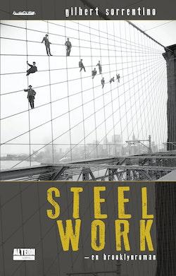 Steelwork : en Brooklynroman