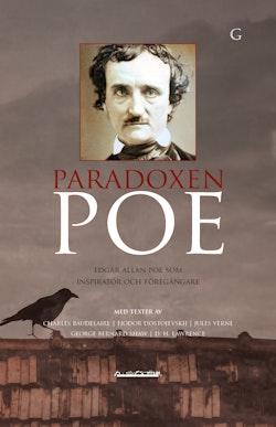 Paradoxen Poe : Edgar Allan Poe som inspiratör och föregångare