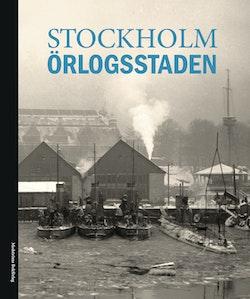 Stockholm : örlogsstaden