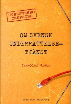 Om svensk underrättelsetjänst