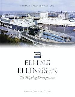 Elling Ellingsen : The shipping entrepreneur