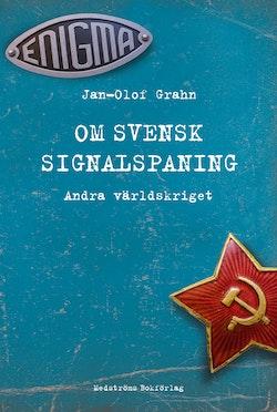 Om svensk signalspaning : andra världskriget