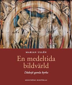 En medeltida bildvärld ; Dädesjö gamla kyrka