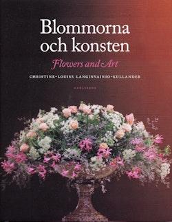 Blommorna och konsten/Flowers and art