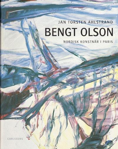 Bengt Olson : nordisk konstnär i Paris