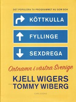 Köttkulla, Fyllinge, Sexdrega : ortnamn i västra Sverige