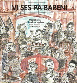 Vi ses på baren! : Operabaren - historia och gäster