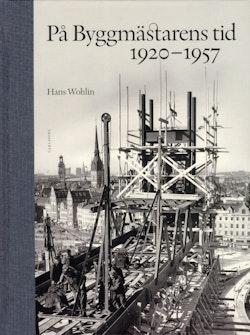 På byggmästarens tid 1920-1957