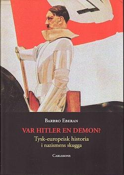 Var Hitler en demon?