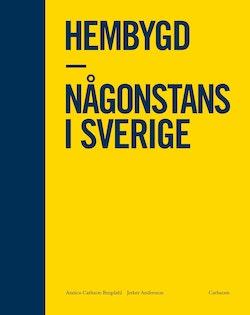 Hembygd. Någonstans i Sverige