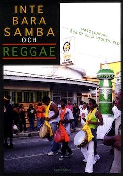 Inte bara samba joch reggae : den latinamerikanska musikkontinenten
