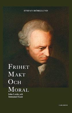 Frihet, makt och moral