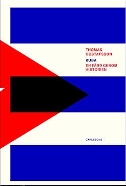Kuba : en färd genom historien