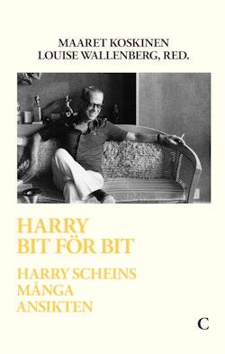 Harry bit för bit : Harry Scheins många ansikten