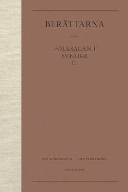 Berättarna 2. Folksagan i Sverige