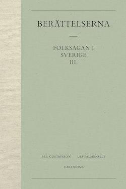 Berättelserna 3. Folksagan i Sverige