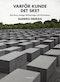 Varför kunde det ske? : det finns många förklaringar till Förintelsen
