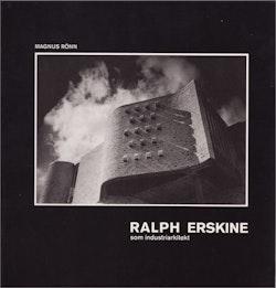 Ralph Erskine som industriarkitekt