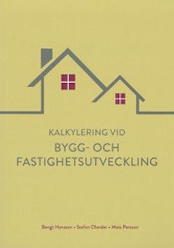 Kalkylering vid bygg- och fastighetsutveckling