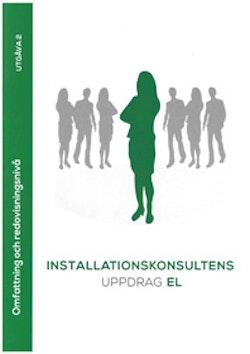 Installationskonsultens uppdrag EL. Utg 2