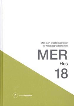 MER Hus 18. Mät- och ersättningsregler för husbyggnadsarbeten
