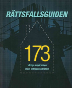 Rättsfallsguiden :173 viktiga avgöranden