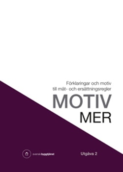 Motiv MER : förklaringar och motiv till mät- och ersättningsregler