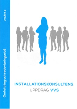Installationskonsultens uppdrag VVS : omfattning och redovisningsnivå