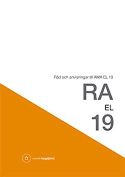 RA EL 19 : råd och anvisning till AMA EL 19