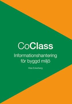 Boken om CoClass : informationshantering för byggd miljö