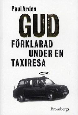 Gud förklarad under en taxiresa