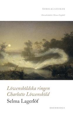 Löwensköldska ringen ; Charlotte Löwensköld
