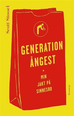 Generation ångest : Min jakt på sinnesro
