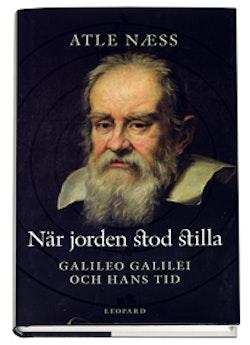När jorden stod stilla : Galileo Galilei och hans tid