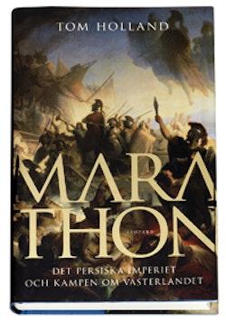 Marathon : det persiska imperiet och kampen om västerlandet