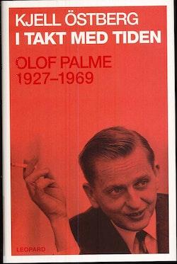 I takt med tiden : Olof Palme 1927-1969